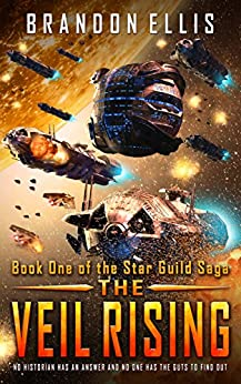 The Veil Rising: Book One of the Star Guild Saga by [Ellis, Brandon]