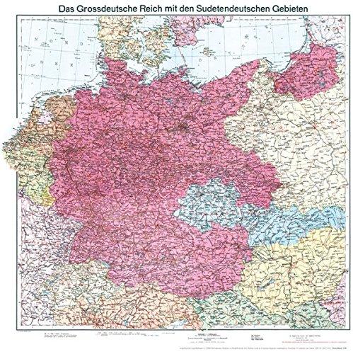 Historische Karte: Deutschland 1938 - Das Großdeutsche Reich mit dem Sudetendeutschen Gebieten (plano): Deutsche Reich - Sudetenland Landkarte – 5. Januar 2012 ohne Rockstuhl Verlag 3867774196 1930 bis 1939 n. Chr.