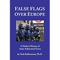 False Flags over Europe: A Modern History of State-Fabricated Terror