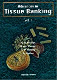 img - for 1: Advances in Tissue Banking book / textbook / text book