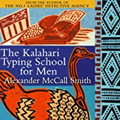 The Kalahari Typing School for Men | Alexander McCall Smith