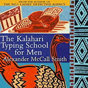 The Kalahari Typing School for Men Hörbuch