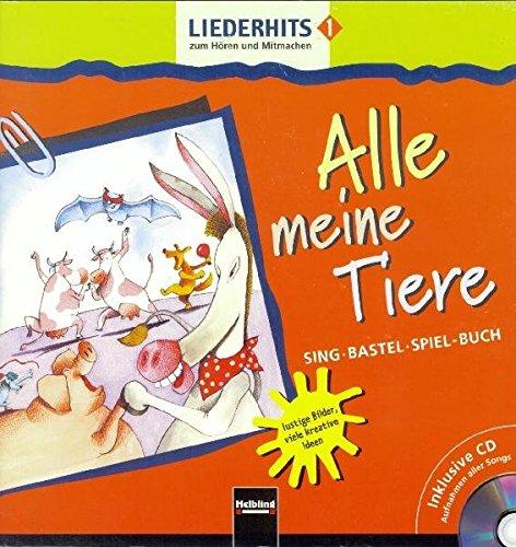 liederhits-1-alle-meine-tiere-sing-bastel-spiel-buch-mit-cd