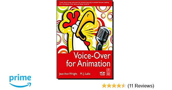 Voice-Over for Animation: Jean Ann Wright, M J  Lallo