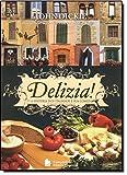 capa de Delizia! A História dos Italianos e Sua Comida