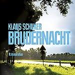 Brudernacht | Klaus Schuker