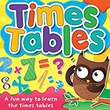 Times Tables Audiobook by Audible Studios Narrated by Mark Meadows, Deryn Edwards
