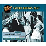Father Knows Best, Volume 3 |  NBC Radio