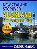 NEW ZEALAND STOPOVER: AUCKLAND THE LARGEST CITY
