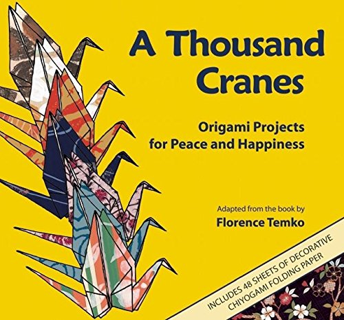 a thousand paper cranes Complete summary of eleanor coerr's sadako and the thousand paper cranes enotes plot summaries cover all the significant action of sadako and the thousand paper cranes.