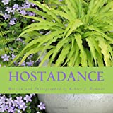 Amazon / CreateSpace Independent Publishing Platform: Hosta Dance (Robert J. Zimmer)
