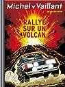 Michel Vaillant, tome 39 : Rallye sur un volcan par Graton