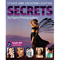 Studio and Location Lighting: Secrets for Digital Photographers