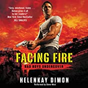 Facing Fire: Bad Boys Undercover | HelenKay Dimon