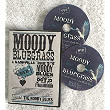 Moody Bluegrass... Live at the Ryman Auditorium - Special appearance by Justin Hayward, Graeme Edge and John Lodge