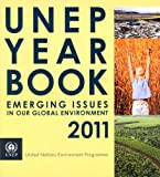 Unep Year Book 2011, United Nations Environment Programme, 9280731017