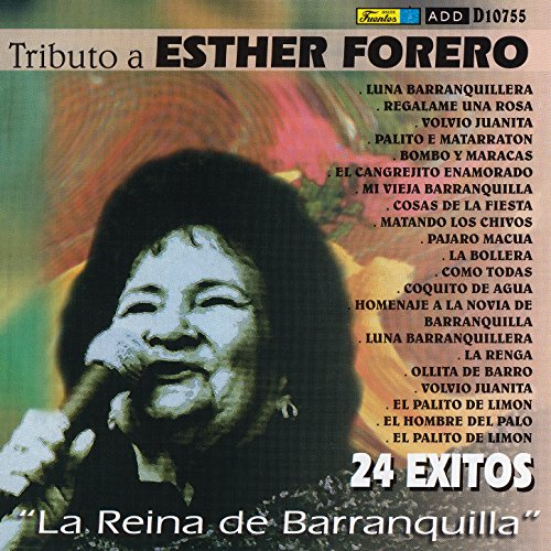 ... Tributo a Esther Forero