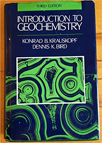 Introduction To Geochemistry - 3rd Edition
