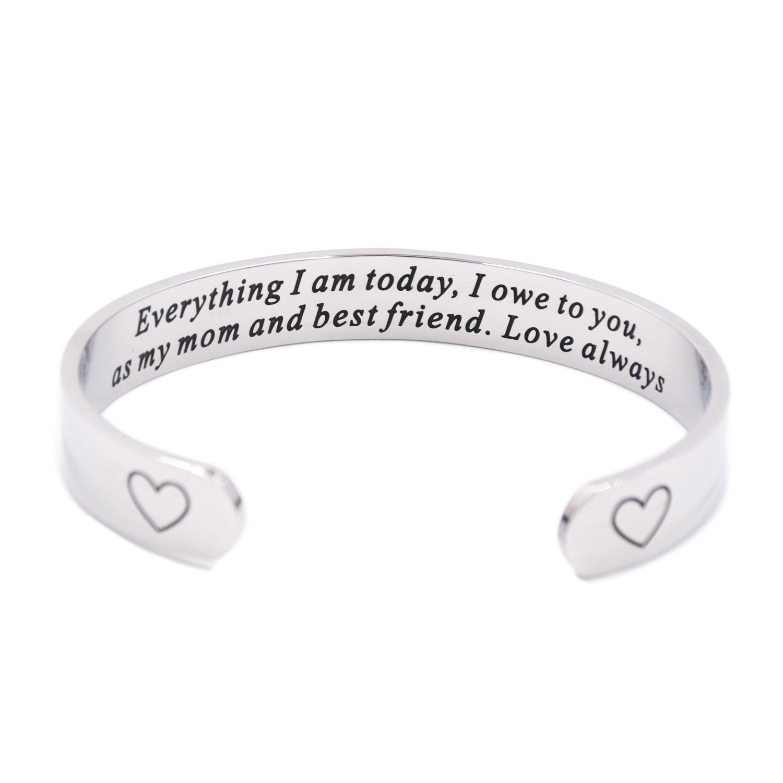 Mom Jewerly Everything I Am Today I Own To You Stepmom Bracelet (Cuff)