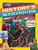 History s Mysteries: Curious Clues, Cold Cases, and Puzzles From the Past (National Geographic Kids)