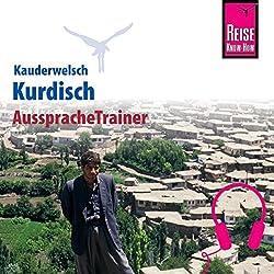 Kurdisch (Reise Know-How Kauderwelsch AusspracheTrainer)