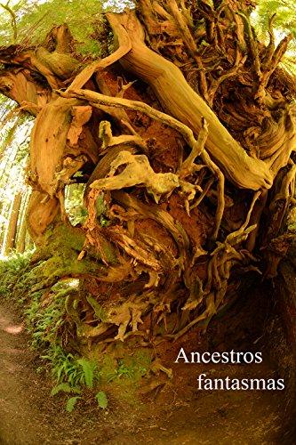 Descargar Libro Ancestros: Fantasmas: Un Cementerio Majestuosa Francis Eyecon