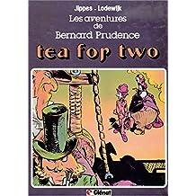 Les aventures de Bernard Prudence : Patrimoine Glénat 48 - Tea for two (French Edition)