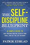 #3: The Self-Discipline Blueprint: A Simple Guide to Beat Procrastination, Achieve Your Goals, and Get the Life You Want