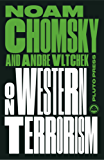 On Western Terrorism - New Edition: From Hiroshima to Drone Warfare (Chomsky Perspectives) (English Edition)