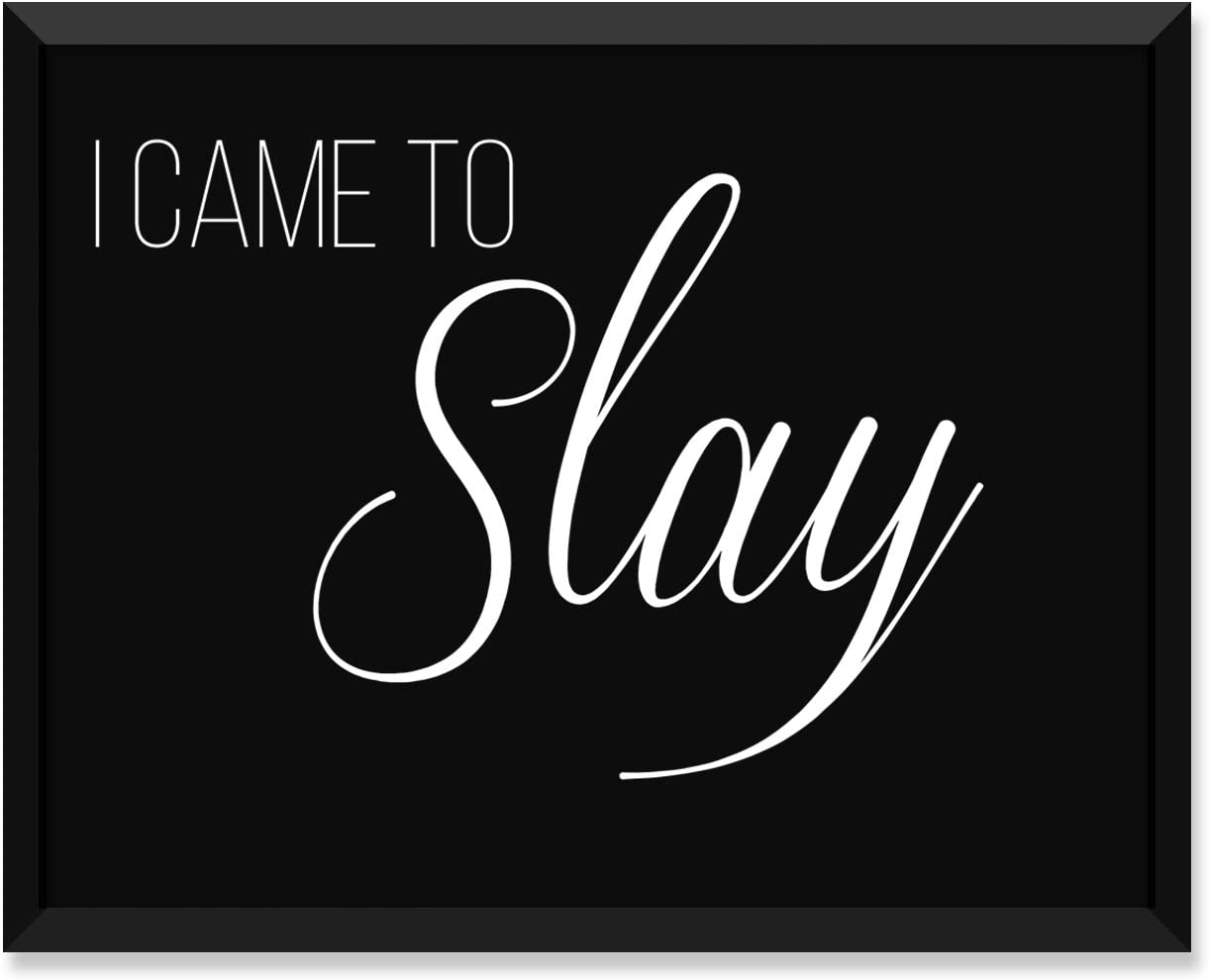 Serif Design Studios Beyonce I Came to Slay, Inspirational Quote, Minimalist Poster, Home Decor, College Dorm Room Decorations, Wall Art