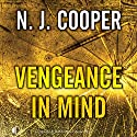 Vengeance in Mind Audiobook by N. J. Cooper Narrated by Julia Franklin