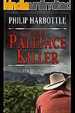 The Paleface Killer