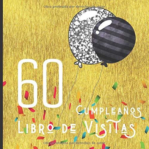 60 Cumpleaños Libro de Visitas: Feliz Celebración del 60 ...