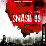 Totentanz (Smash99 2) | J. S. Frank