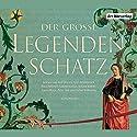 Der große Legendenschatz Hörbuch von  div. Gesprochen von: Gert Heidenreich, Juliane Köhler, Rolf Boysen