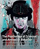 img - for The Psychology of Criminal and Antisocial Behavior: Victim and Offender Perspectives book / textbook / text book