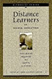 Distance Learners in Higher Education : Institutional Responses for Quality Outcomes, , 1891859234