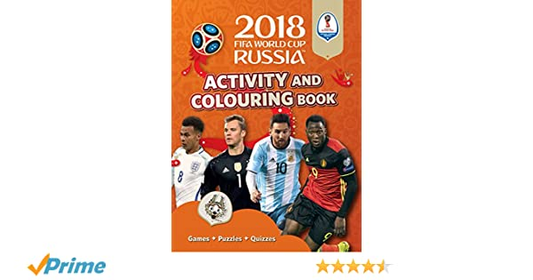 The Official 2018 FIFA World Cup Russia/™ Activity and Colouring Book