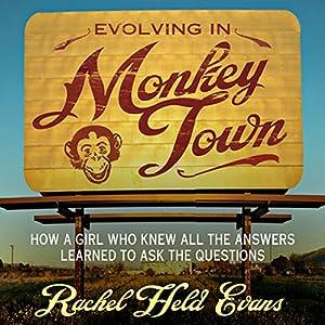 Evolving in Monkey Town Audiobook