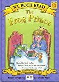 We Both Read-the Frog Prince, Jacob Grimm and Wilhelm K. Grimm, 189132702X