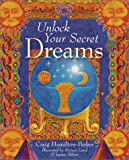 Unlock Your Secret Dreams, Craig Hamilton-Parker, 1402703163