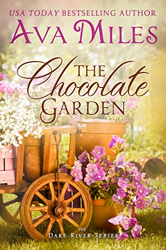 The Chocolate Garden (Dare River Book 2)