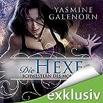 Die Hexe - Schwestern des Mondes 1   Yasmine Galenorn