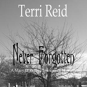 Never Forgotten Audiobook