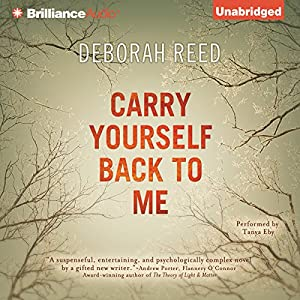 Carry Yourself Back to Me Audiobook