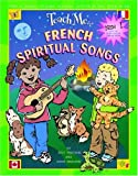 img - for Teach Me French Spiritual Songs (Paperback and CD) book / textbook / text book