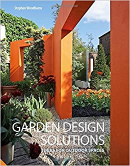 Garden Design Solutions Ideas for Outdoor Spaces Amazoncouk