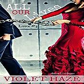 All Our Lives: Luna, Book 3 | Violet Haze
