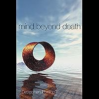 Mind Beyond Death (English Edition)
