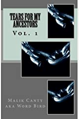 Tears For My Ancestors (Volume 1) Paperback
